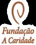 FUNDAÇÃO A CARIDADE